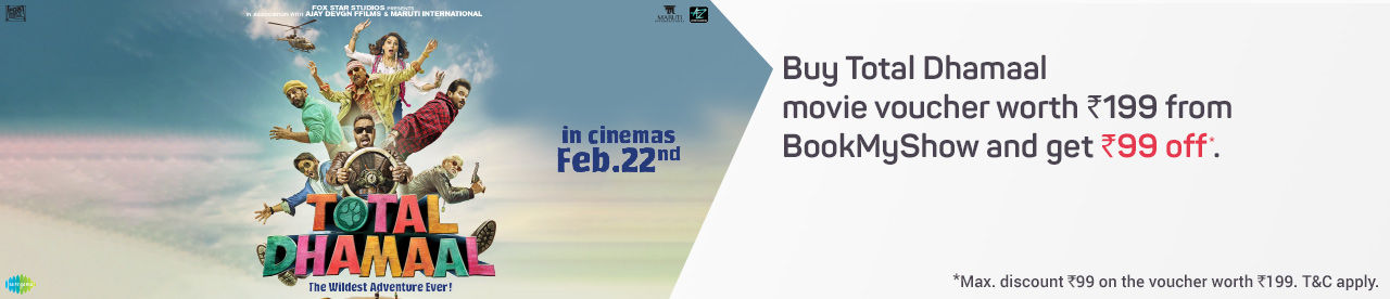 Total Dhamaal Movie Voucher Online Movie Ticket Offer - BookMyShow