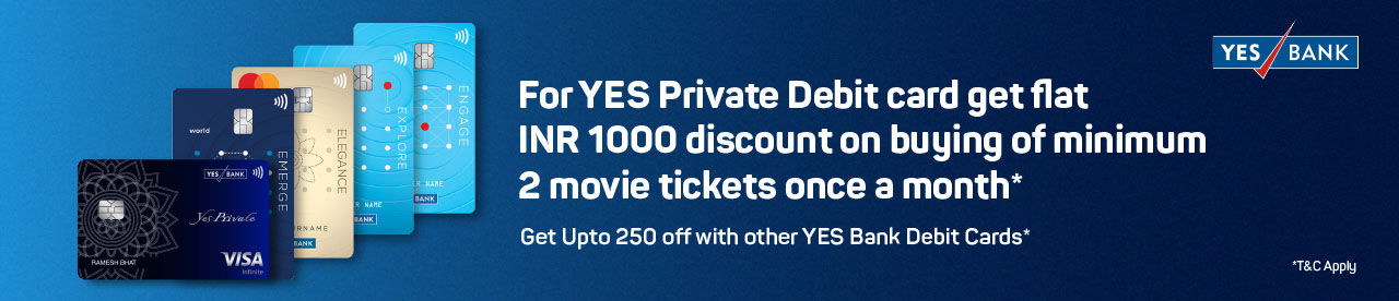 YES BANK Debit Card Offer Online Movie Ticket Offer - BookMyShow