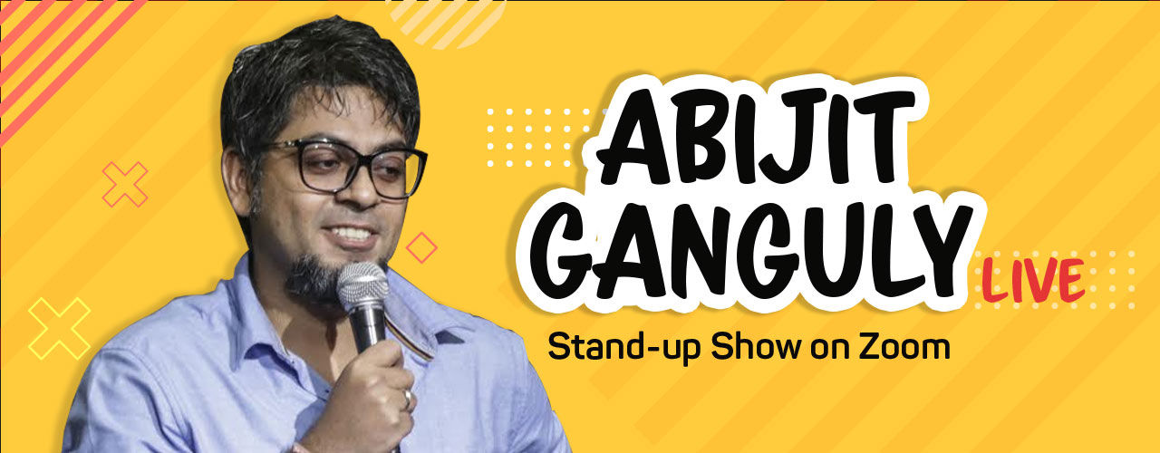 Abijit Ganguly Live - Stand-up Show on Zoom