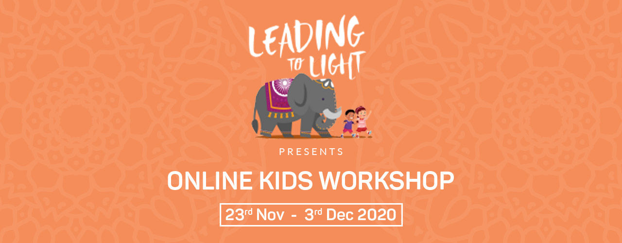Leading to Light - Online Kids Workshops