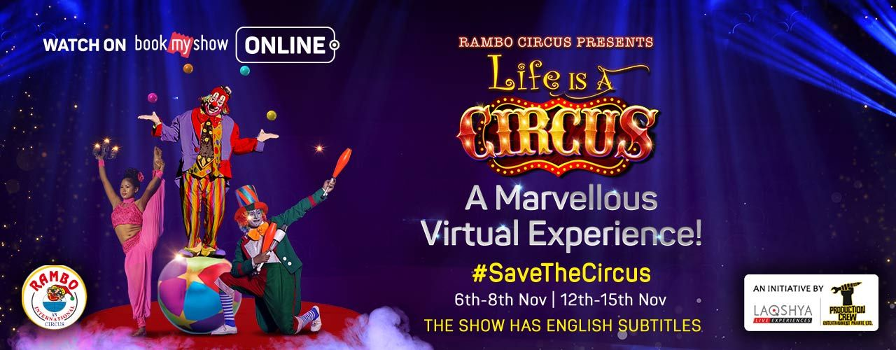 Life is a Circus (Evening)- 8th Nov