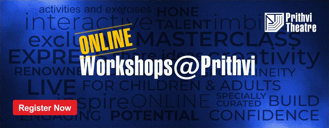 Online Workshops @ Prithvi