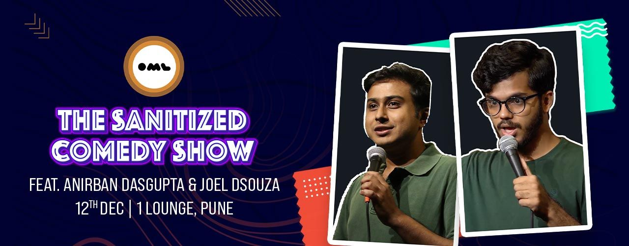 The Sanitised Comedy Show feat. Anirban & Joel