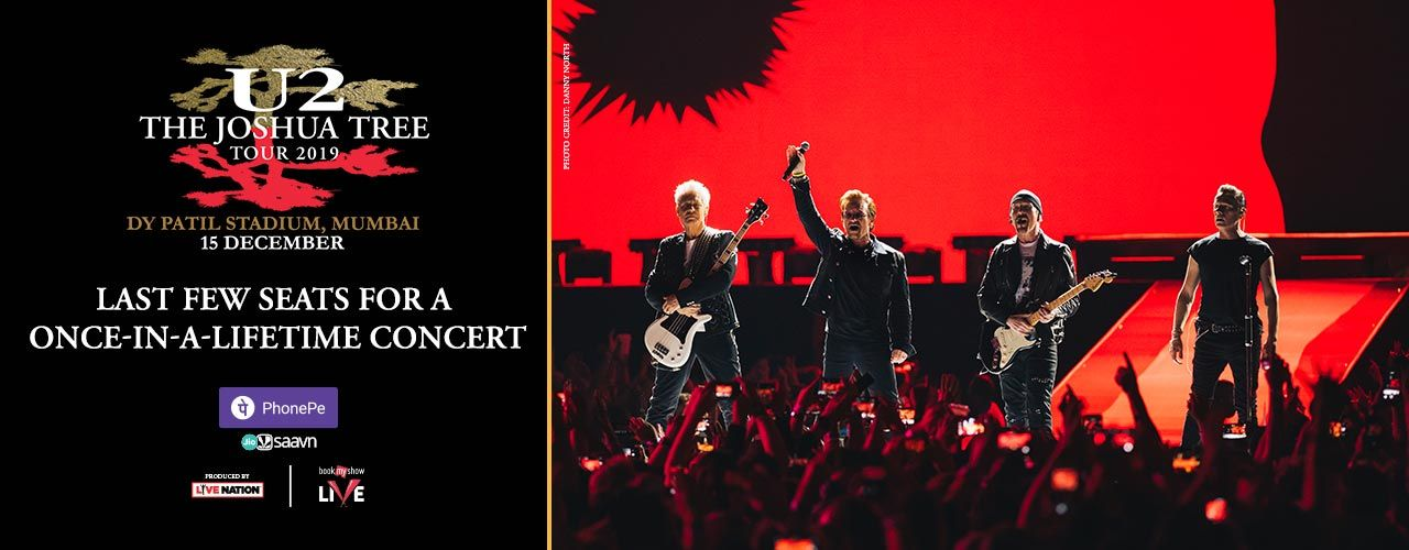 U2 : The Joshua Tree Tour 2019 - Mumbai