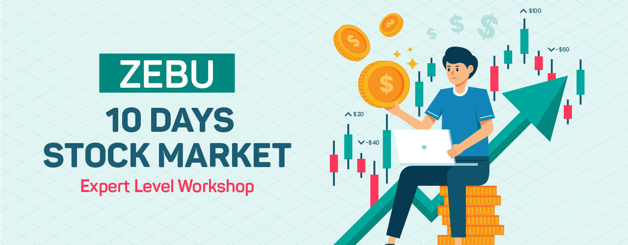 Zebu |10 Days Stock Market Expert Level Workshop